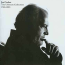 Joe Cocker - The Ultimate Collection 1968 - 2003
