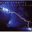 Dire Straits - Love Over Gold (Original Recordings...