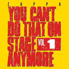 Frank Zappa (1940-1993) - You Cant Do That On Stage Anymore Vol. 1
