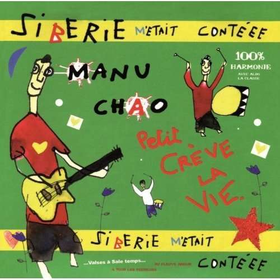 Manu Chao - Siberie MEtait Conteee