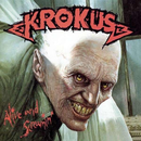 Krokus - Alive And Screamin
